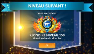 Je suis Grand maître du Klondike 150